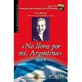 No llores por mi Argentina - nivel II (Gr. Personajes Historia)
