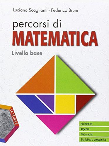 Percorsi di matematica. Livello base. Per gli Ist. professionali. Con e-book. Con espansione online