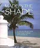 Made in the Shade by Junior League of FT Lauderdale (1999-01-01)