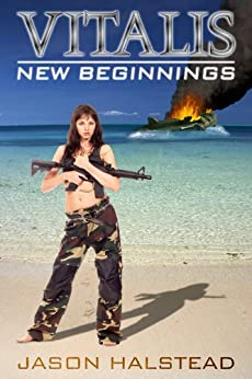 New Beginnings (Vitalis Book 1) by [Halstead, Jason]