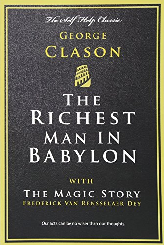 The Richest Man in Babylon: with The Magic Story