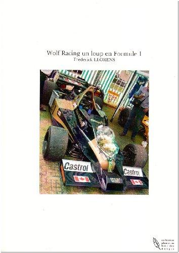 Wolf Racing un Loup en Formule 1