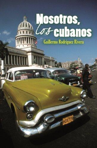 Nosotros, los cubanos por Guillermo Rodríguez Rivera