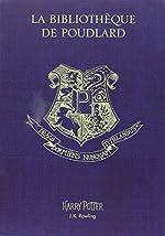 Coffret La bibliothèque de Poudlard - Le quidditch à travers les âges ; Les animaux fantastiques ; Les contes de Beedle le barde de J.K. Rowling
