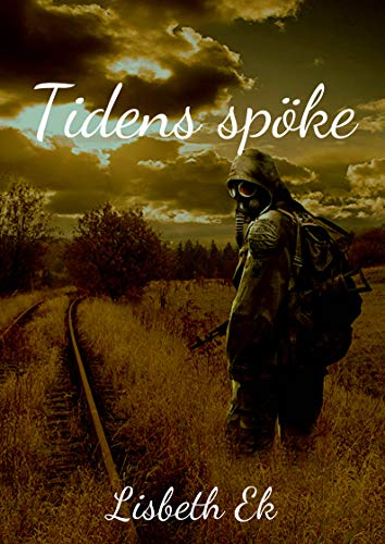 Tidens spöke (Swedish Edition) por Lisbeth Ek