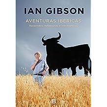 Aventuras ibéricas / Iberian Adventures