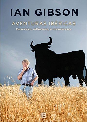 Descargar Libro Aventuras ibéricas / Iberian Adventures de Ian Gibson
