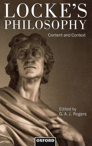 Locke's Philosophy: Content and Context by G. A. Rogers (Editor) (26-Sep-1996) Paperback