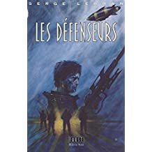 F.A.U.S.T. (2) : Les défenseurs