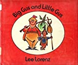 Big Gus and Little Gus by Lee Lorenz (1982-04-30)