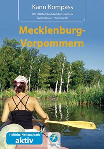 kanu-kompass-mecklenburg-vorpommern-und-muritz-nationalpark-aktiv-das-reisehandbuch-zum-kanuwandern