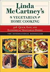 Linda McCartney's Home Vegetarian Cooking: 308 Quick, Easy, and Economical Vegetarian Dishes by Linda McCartney (2011-10-01)