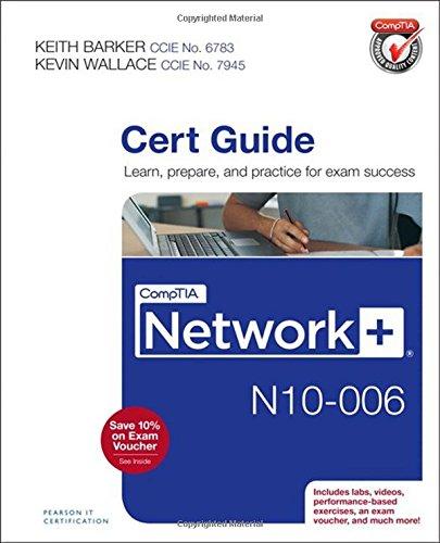Comptia Network+ N10-006 Cert Guide por Keith Barker