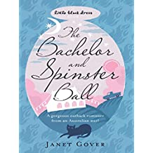 The Bachelor and Spinster Ball (Little Black Dress) (English Edition)