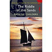 The Riddle of the Sands (Wordsworth Mystery & Supernatural) (Tales of Mystery & the Supernatural)