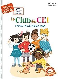 """Afficher """"Le club des CE1 n° 1 Emma, l'as du ballon rond"""""""