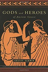 Gods and Heroes of Ancient Greece: Myths and Epics of Ancient Greece (Pantheon Fairy Tale & Folklore Library) by Gustav Schwab (2002-05-30)