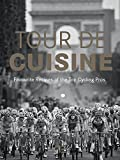 Tour de Cuisine - Englisch: Favourite Recipes of the Top Cycling Pros (TEUBNER Solitäre)