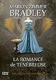 La Romance de Ténébreuse tome 5 (French Edition)