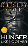 A Hunger Like No Other (Immortals After Dark) by Kresley Cole (2015-09-29)