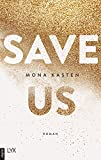 Save Us (Maxton Hall Reihe 3)