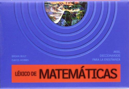 Léxico de matemáticas (Diccionarios para la enseñanza)