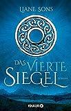 Das vierte Siegel: Roman