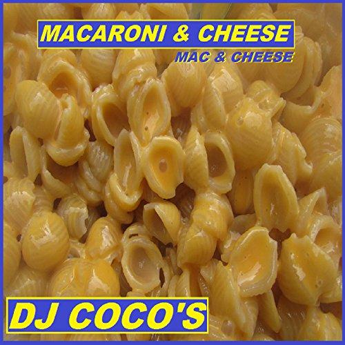 Macaroni & cheese (Mac & Cheese)