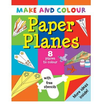 [(Make and Colour Paper Planes )] [Author: Clare Beaton] [Mar-2000]
