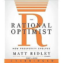 The Rational Optimist CD: How Prosperity Evolves