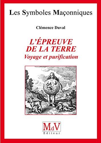 N.27 L'épreuve de la terre (Symboles Maçonnique) par Clémence Duval