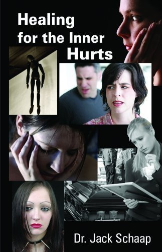 Healing for the Inner Hurts by Jack Schaap (2006-08-02) (Jack Schaap)