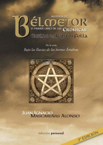 Historia de Bélmetor por Juan Ignacio Mascareñas Alonso