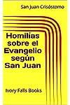 https://libros.plus/homilias-sobre-el-evangelio-segun-san-juan/