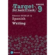 Target Grade 9 Writing Edexcel GCSE (9-1) Spanish Workbook (Modern Foreign Language Intervention)