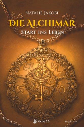 Buchseite und Rezensionen zu 'Die Alchimar: Start ins Leben' von Natalie Jakobi
