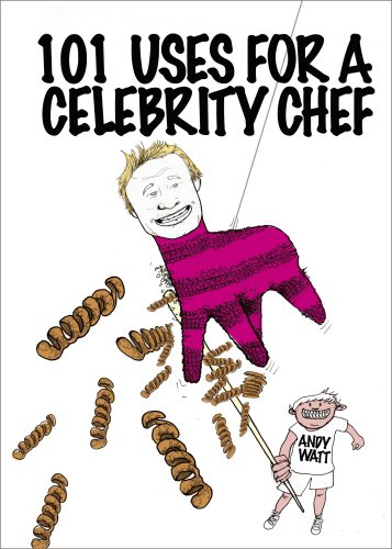 101-uses-for-a-celebrity-chef