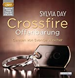 Crossfire. Offenbarung: Band 2 (Crossfire-Serie, Band 2)