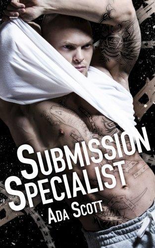 Submission Specialist: A Bad Boy Romance (Still a Bad Boy) (Volume 2) by Ada Scott (2016-02-04)