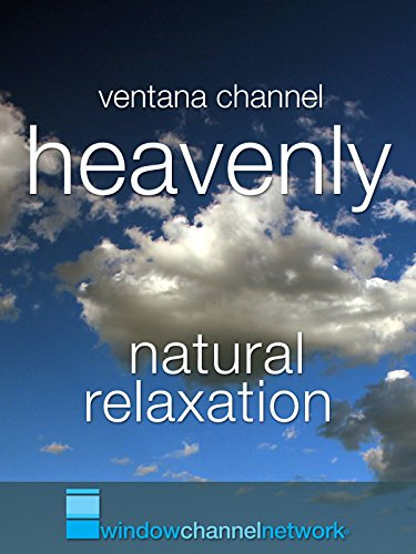 Heavenly natural relaxation [OV]