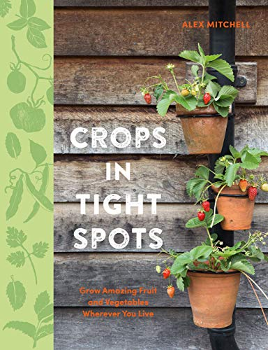 Crops in Tight Spots (English Edition)
