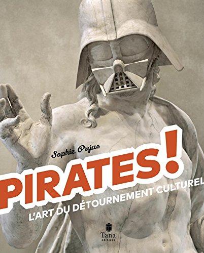 Pirates! - L'art du détournement culturel