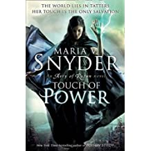 Touch of Power (An Avry of Kazan novel) by Maria V. Snyder (2012-04-06)