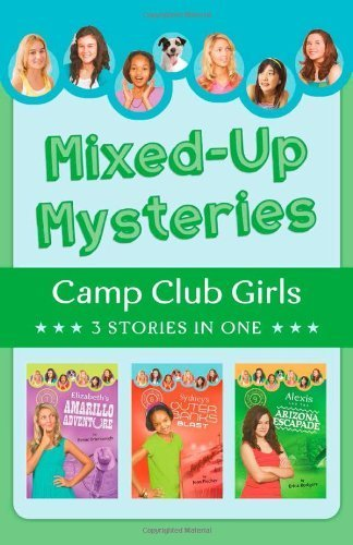 Mixed-Up Mysteries: 3 Stories in 1 (Camp Club Girls) by Brumbaugh, Renae, Fischer, Jean, Rodgers, Erica (2013) Paperback