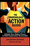 The Shareholder Action Guide: Unleash...