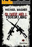 Oliver Hell - Todesklang (Oliver Hells achter Fall)