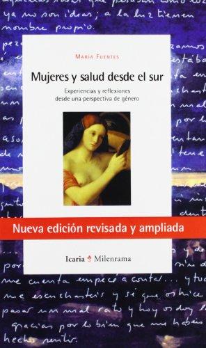 Mujeres y salud desde el sur: Experiencias y reflexiones desde una perspectiva de género (Milenrama) por María Fuentes Caballero