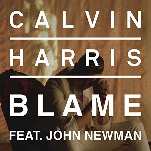 Calvin Harris featuring John Newman - Blame