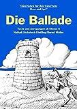 Die Ballade: Texte und Anregungen ab Klasse 6