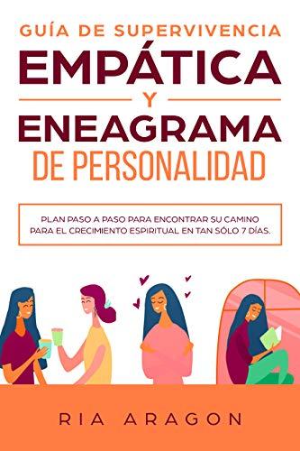 Guía de supervivencia empática y eneagrama de personalidad: Plan ...
